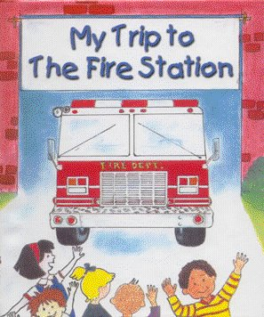 Trip to the Fire Station