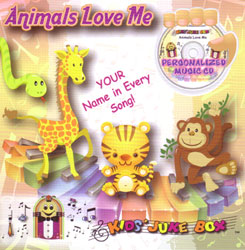 Animals Love Me personalized music CD for kids
